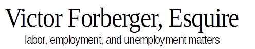 Victor Forberger — labor, employment, and unemployment matters